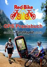 GPS Praxisbuch Garmin GPSMap62 Serie
