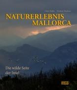 Naturerlebnis Mallorca - Die wilde Seite der Insel
